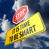 """stop sign with words """"It is Time to Be Smart"""""""