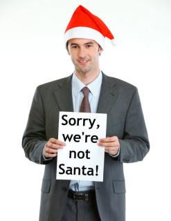 Sorry, we're not Santa says businessman